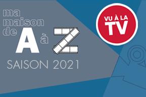 Programme TV, Ma Maison de A à Z
