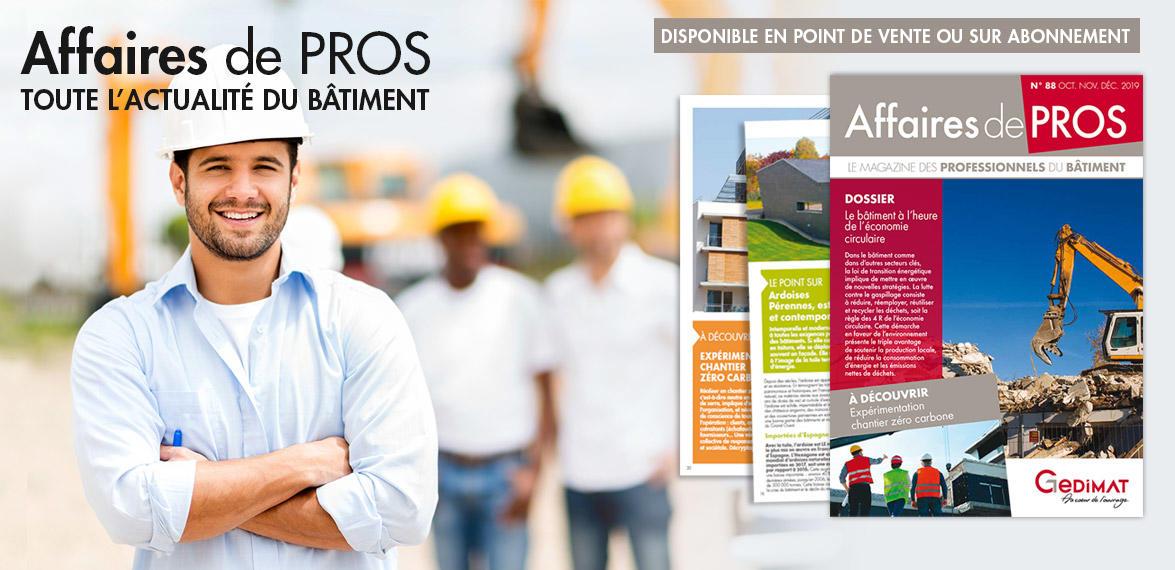 Le magazine des professionnels du bâtiment