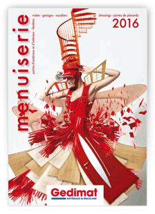 Catalogue Menuiserie et Am�nagements Gedimat 2016