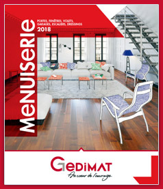 Catalogue Menuiserie et Aménagements Gedimat 2018
