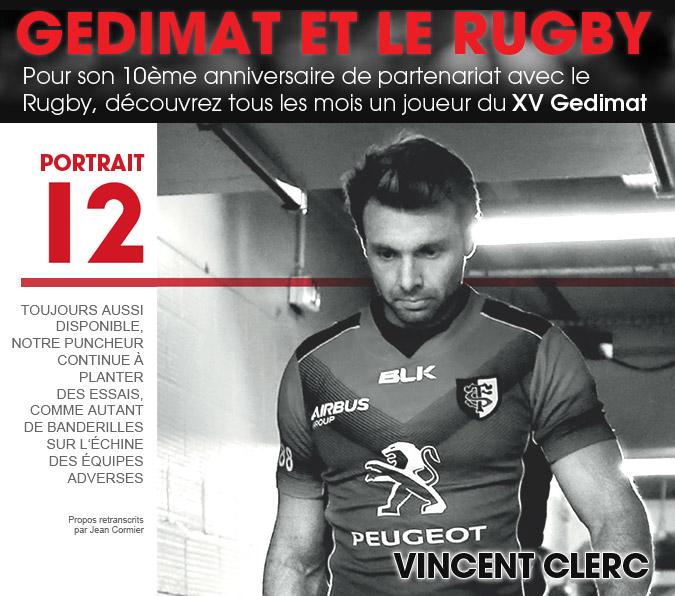 10 ans - Gedimat et le Rugby - Vincent Clerc