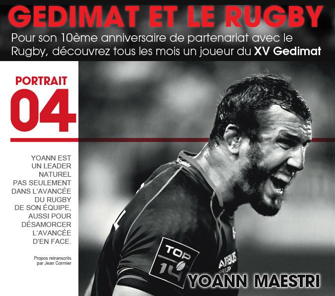 10 ans - Gedimat et le Rugby - Yoann Maestri