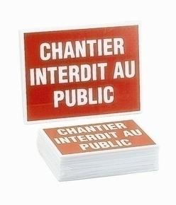Panneau chantier interdit au public 300x200mm - Gedimat.fr