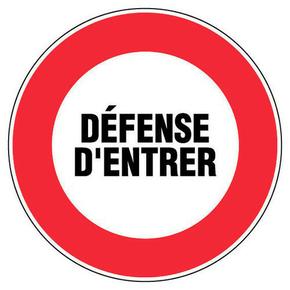 Panneau rond «défense d'entrer» diamètre 300mm - Gedimat.fr