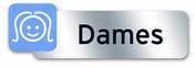 Plaque indicatrice dames polycarbonate adhésif - 160x50mm - Signalisation - Outillage - GEDIMAT